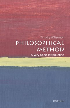 Philosophical Method: A Very Short Introduction (eBook, PDF) - Williamson, Timothy