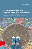 Praxishandbuch Rituale für die Kinder- und Jugendhilfe (eBook, PDF)