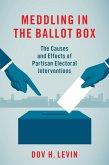 Meddling in the Ballot Box (eBook, ePUB)