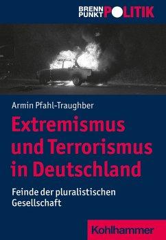 Extremismus und Terrorismus in Deutschland (eBook, ePUB) - Pfahl-Traughber, Armin