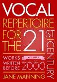 Vocal Repertoire for the Twenty-First Century, Volume 1 (eBook, ePUB)