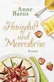 Honigduft und Meeresbrise (Neuausgabe) (eBook, ePUB)