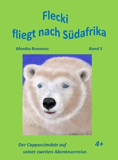 Flecki fliegt nach Süd-Afrika (eBook, ePUB) - Bonanno, Monika