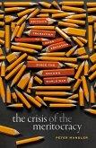 The Crisis of the Meritocracy (eBook, ePUB)