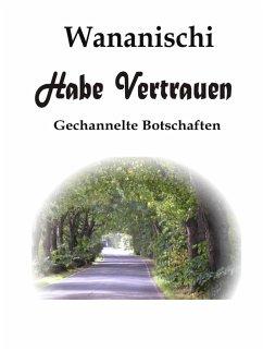 Habe Vertrauen (eBook, ePUB)