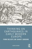 Thinking on Earthquakes in Early Modern Europe (eBook, ePUB)