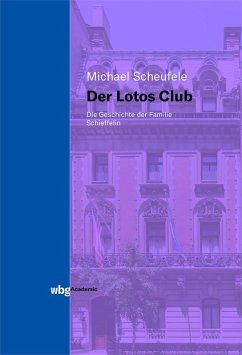 Der Lotos Club (eBook, PDF) - Scheufele, Michael