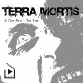 Terra Mortis 5 – Der Pakt Teil 2 (MP3-Download)
