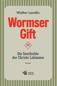 Wormser Gift - Landin, Walter