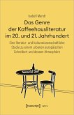 Das Genre der Kaffeehausliteratur im 20. und 21. Jahrhundert