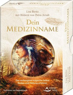 Dein Medizinname - Das verborgene magische Selbst finden und Heilung erfahren - Biritz, Lisa;Arndt, Petra