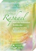 Erzengel Raphael und die heilenden Kräfte des grünen Strahls