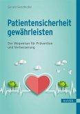 Patientensicherheit gewährleisten (eBook, ePUB)