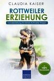 Rottweiler Erziehung: Hundeerziehung für Deinen Rottweiler Welpen (eBook, ePUB)