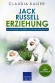 Jack Russell Erziehung: Hundeerziehung für Deinen Jack Russell Terrier Welpen (eBook, ePUB)
