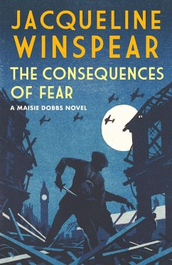 The Consequences of Fear - Winspear, Jacqueline