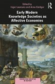 Early Modern Knowledge Societies as Affective Economies