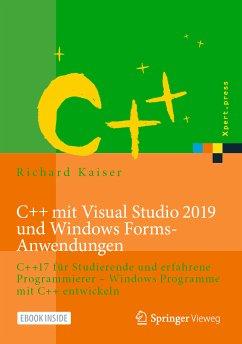 C++ mit Visual Studio 2019 und Windows Forms-Anwendungen (eBook, PDF) - Kaiser, Richard