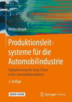 Produktionsleitsysteme in der Automobilfertigung - Kropik, Markus