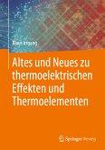 Altes und Neues zu thermoelektrischen Effekten und Thermoelementen (eBook, PDF)