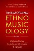 Transforming Ethnomusicology Volume I