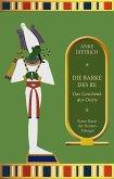 Die Barke des Re - Das Geschenk des Osiris - (eBook, ePUB)