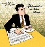 Liebeslieder An Deine Tante (+Vinyl-Single)