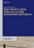 Der Propyläen-Verlag in der Weimarer Republik (eBook, PDF)