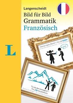 Langenscheidt Bild für Bild Grammatik - Französisch