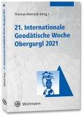 21. Internationale Geodätische Woche Obergurgl 2021