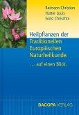 Heilpflanzen der Traditionellen Europäischen Naturheilkunde.