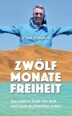 Zwölf Monate Freiheit (eBook, ePUB)