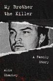 My Brother the Killer (eBook, ePUB)
