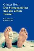 Der Schoppenfetzer und der untote Winzer (eBook, PDF)