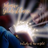 Intensive Gebetserlebnisse (MP3-Download)