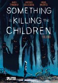 Something is killing the Children. Band 1 (eBook, PDF)