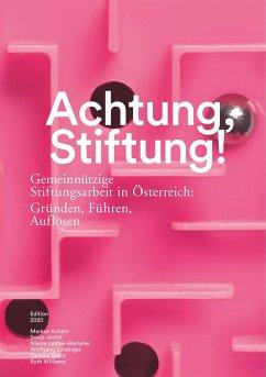 Achtung, Stiftung! (eBook, ePUB)