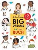 Little People, Big Dreams: Das Malbuch