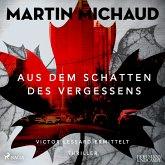 Aus dem Schatten des Vergessens / Victor Lessard Bd.1 (2 MP3-CDs)