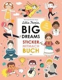 Little People, Big Dreams: Sticker-Mitmach-Buch