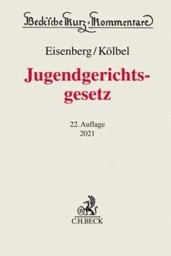 Jugendgerichtsgesetz - Kölbel, Ralf;Eisenberg, Ulrich