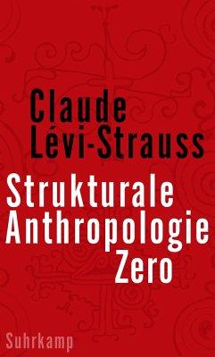 Strukturale Anthropologie Zero - Lévi-Strauss, Claude