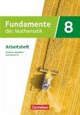 Fundamente der Mathematik 8. Schuljahr - Nordrhein-Westfalen - Arbeitsheft mit Lösungen