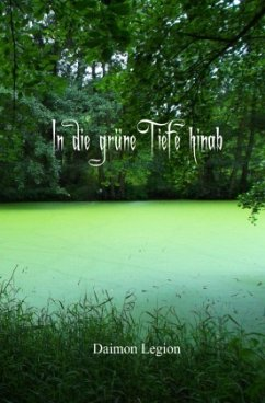 In die grüne Tiefe hinab - Legion, Daimon