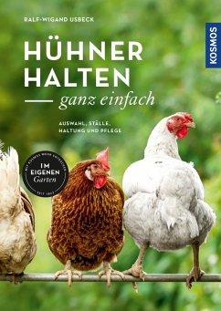 Hühner halten - ganz einfach (eBook, ePUB) - Usbeck, Ralf-Wigand