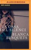 La Casa del Silenci (Narración En Catalán)