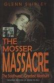 Mosser Massacre (eBook, ePUB)
