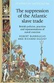 The suppression of the Atlantic slave trade (eBook, PDF)