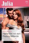 Heißer Flirt mit dem Playboy-Milliardär (eBook, ePUB)