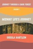 Journey Through a Dark Forest, Vol I
